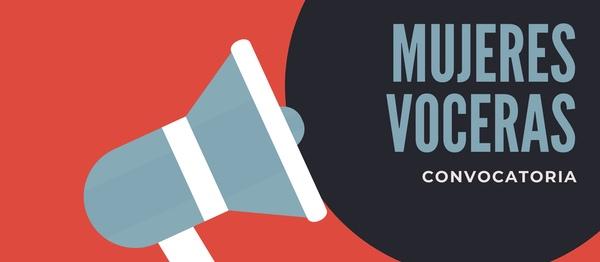 Convocatoria «Mujeres voceras»