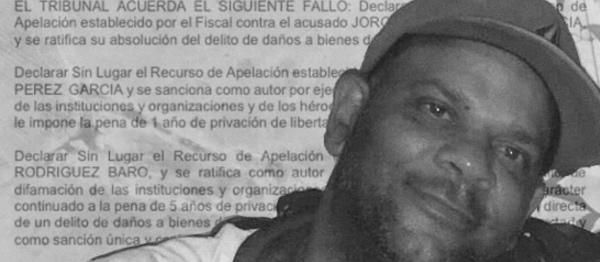 Tribunal Provincial cubano rechaza apelaciones de Panter Rodríguez Baró, Yoel Prieto Tamayo y Jorge Ernesto Pérez y ratifica sus condenas